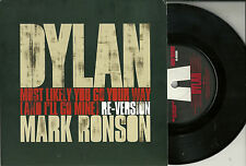 "Bob Dylan & Mark Ronson - Most likely you go your way (2007) UK 7"" numm No 5878"