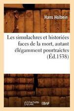 Les Simulachres Et Historiees Faces de la Mort, Autant Elegamment Pourtraictes,