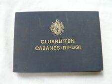 CABANES REFUGES SUISSE / CLUBHUTTEN CABANES  RIFUGI