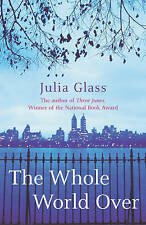 The Whole World Over, Glass, Julia, Good Book