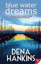 Lesbian BooK:  BLUE WATER DREAMS by DENA HANKINS, NEW MINT 2014