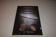 The Sovereign's Last Battle by Ray Ruppert Signed Edition Fantasy Novel Pb