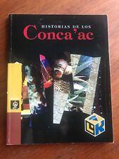 Historias De Los Conca'ac Adaptacion de C. Mata 2006 1st Ed. PB Book IN SPANISH