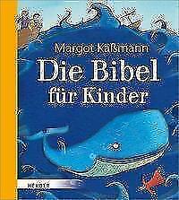 Die Bibel für Kinder von Margot Kässmann (2017, Gebundene Ausgabe)