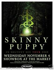 "SKINNY PUPPY ""IN SOLVENT SEE TOUR 2009"" SEATTLE CONCERT POSTER -Industrial Music"