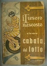 LIBRO ANTICO-LA CABALA DEL LOTTO-IL TESORO NASCOSTO-1965