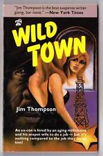 WILD TOWN by Jim Thompson - 1985 Black Lizard paperback - Like New!