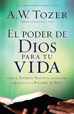 EL PODER DE DIOS PARA TU VIDA / GOD'S POWER FOR YOUR LIFE - TOZER, A. W./ SNYDER