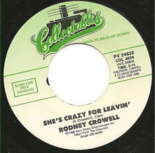 "RODNEY CROWELL - She's Crazy For Leavin' 7""  45"
