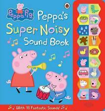 Peppa Pig: Peppa's Super Noisy Sound Book by Ladybird (Hardback, 2014)
