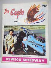 "Vintage - ""The Eagle"" - OSWEGO SPEEDWAY Auto Racing Program - Oswego,  NY - 1971"
