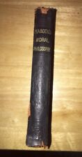 A Manual of Moral Philosophy for Colleges & High School by Andrew Peabody 1873