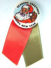 "Xmas Pinback: ""Seasons Greetings Happy New Year"" 1940s Santa Button"