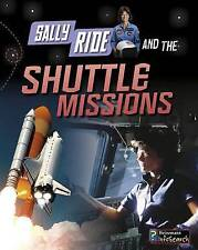 NEW Sally Ride and the Shuttle Missions (Adventures in Space) by Andrew Langley