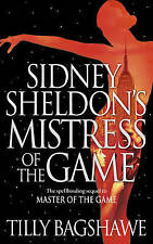 Sidney Sheldon's Mistress of the Game by Tilly Bagshawe, Acceptable Book (Paperb