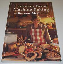 Cookbook Canadian Bread Machine Baking by Roxanne McQuinlkin Recipe