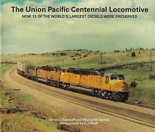 The UNION PACIFIC Centennial Locomotive, Largest Diesels Preserved - (NEW BOOK)