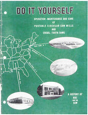 Operation, Maintenance and Care of Portable Circular Saw Mills - 1950s - reprint