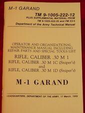 Rifle Caliber .30 M1 Garand Rifle Operator Maintenance Manual TM9-1005-222-12