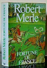 Robert Merle Fortune De France Chronique du XVIe Siècle Relié Reliure 1979