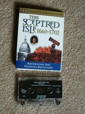 THIS SCEPTRED ISLE 1660 - 1702  - AUDIO BOOKS - ( 1  CASSETTE -   PT 1 & 2 ONLY)