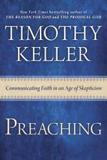 Preaching Faith in Age of Skepticism by Timothy Keller Hardcover Book Pastor Tim