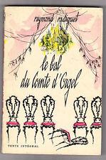 Raymond Radiguet - Le Bal Du Comte D'Orgel . Bon état. Poche N°435 .1959