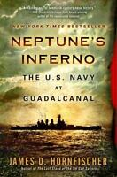 NEPTUNE'S INFERNO: The U.S. Navy at Guadalcanal  (0553385127) NEW