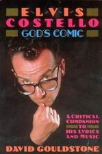 Elvis Costello - God's Comic: A Critical Companion To His Lyrics &-ExLibrary