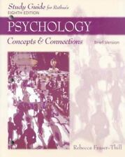 Study Guide for Rathus' Psychology: Concepts and Connections, Brief Version, 8th