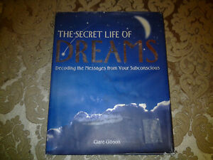 The Secret Life of Dreams: Decoding the Messages from Your Subconscious