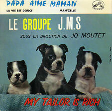 LE GROUPE J.M.S. PAPA AIME MAMAN FRENCH ORIG EP JO MOUTET