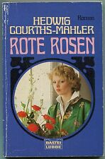 Hedwig Courths-Mahler - Rote Rosen
