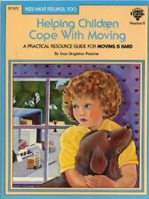 New listing  HELPING CHILDREN COPE WITH MOVING By Joan S. Prestine **BRAND NEW**