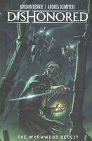 Dishonored : The Wyrmwood Deceit, Paperback by Rennie, Gordon; Olimpieri, And...
