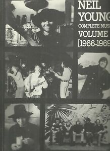 NEIL YOUNG COMPLETE MUSIC VOLUME I (1966-1969) PAPERBACK VERY GOOD CONDITION