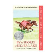 By the Shores of Silver Lake by Laura Ingalls Wilder, Garth Williams (ill)