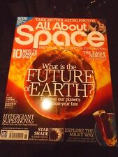 All About SPACE Magazine No.026 What is the Future of Earth?