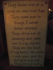 THEY KNOW ME,  INSANITY, HEART, MY KIDS  primitive wood sign