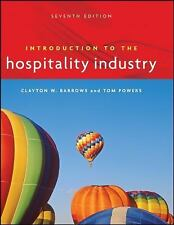 Introduction to the Hospitality Industry by Tom Powers and Clayton W. Barrows...