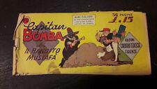 Albi Colibrì1° serie  #32 Capitan Bomba ed. Tedeschi 1948 striscia