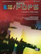 U.Play.Plus More Pops -- Melody Plus Harmony (Solo--A, Duet--B/C/D, Trio--C,