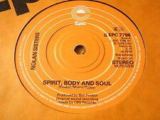 "THE NOLANS - SPIRIT, BODY & SOUL    7"" VINYL"