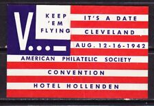 AMERICAN PHILATELIC SOCIETY~CLEVELAND CONVENTION~1942~WW2  ~ LARGE POSTER STAMP