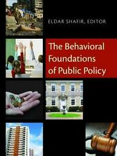 The Behavioral Foundations of Public Policy (2012, Hardcover)