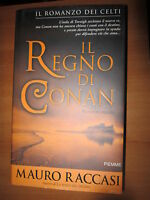 M. RACCASI, Il regno di Conan, PIEMME, 2005 - A9