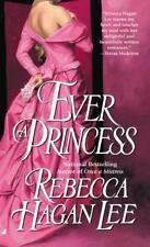 Ever a Princess, Lee, Rebecca Hagan, 0515132500, Book, Good