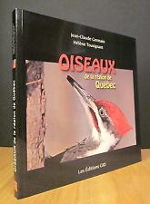 OISEAUX DE LA RÉGION DE QUÉBEC. PAR J.-C. GERMAIN ET H. TOUSIGNANT.