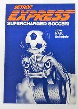 1979 DETROIT EXPRESS NASL SOCCER Felice Quality Market pocket sked schedule MINT