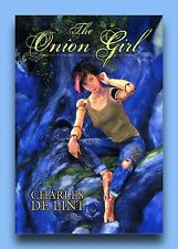 CHARLES DE LINT *THE ONION GIRL *MINT S&N LIMITED EDITION
